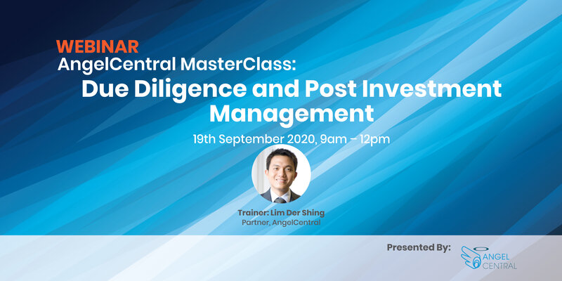 AngelCentral Masterclass Series Webinar: Due Diligence and Post Investment Management